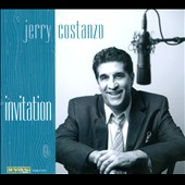 Jerry Costanzo: Invitation [Digipak]
