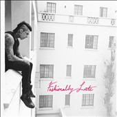 Falling in Reverse: Fashionably Late [Deluxe Edition] *