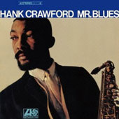 Hank Crawford: Mr. Blues [Limited Edition] [Remastered]