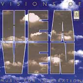 Visions of Heaven - Music For Inspiration