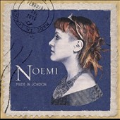 Noémi (Singer): Made in London *