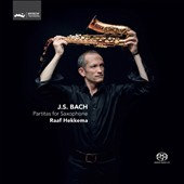 J.S. Bach: Partitas BWV 1002, 1004 and 1006 arr. for saxophone / Raaf Hekkema, saxophone
