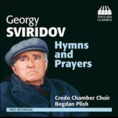 Georgy Sviridov (1915-'98): Motets and Prayers / Credo Chamber Choir; Plish