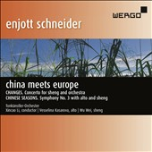 Enjott Schneider (b.1950): China Meets Europe - Changes, Chinese Seasons / Vesselina Kasarova, alto; Wu Wei, sheng; Tonkünstler Orchestra; Xincao Li