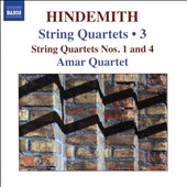 Hindemith: String Quartets Vol. 3 - String Quartets Nos. 1 and 4 / Amar Quartet