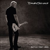 David Gilmour: Rattle That Lock [Digipak]