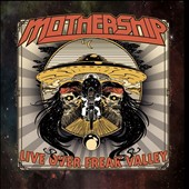 Mothership/Mothership: Live Over Freak Valley [Digipak]