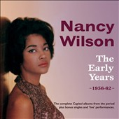 Nancy Wilson: The Early Years 1956-1962