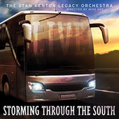 Stan Kenton & His Orchestra: Storming Through the South