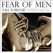 Fear of Men: Fall Forever [Digipak] *