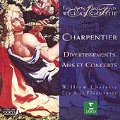 Charpentier: Divertissements, Airs et Concerts