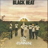 Black Heat: Keep on Runnin'