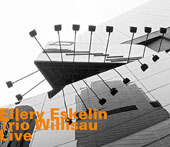 Ellery Eskelin/Trio Willisau: Trio Willisau Live