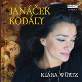 Janácek: In the Mist; On an Overgrown Path; Kodály: From Piano Pieces / Klára Würtz, piano