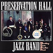 Preservation Hall Jazz Band: Marching Down Bourbon Street