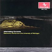 Various Artists: Alternating Currents: Electronic Music from the University of Michigan
