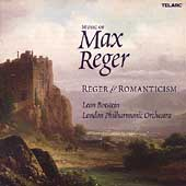 Music of Max Reger -Reger & Romanticism /Botstein, London PO