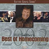 Bill Gaither (Gospel): Best of Homecoming 2002