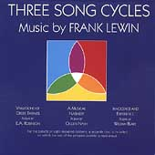 Lewin: Three Song Cycles / Valby, Wyner, Nicosia, et al
