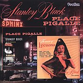 Stanley Black: Place Pigalle/Music of Lecuona