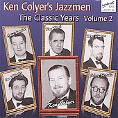 Ken Colyer/Ken Colyer's Jazzmen: The Classic Years, Vol. 2