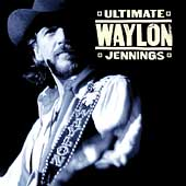 Waylon Jennings: Ultimate Waylon Jennings