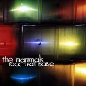 The Mammals (Dance): Rock That Babe
