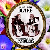 Norman & Nancy Blake/Norman Blake: The Morning Glory Ramblers