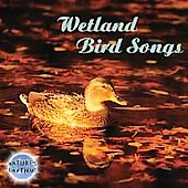 Nature's Rhythms: Nature's Rhythms: Wetland Bird Songs *