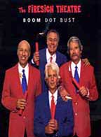 Firesign Theatre: Boom Dot Bust