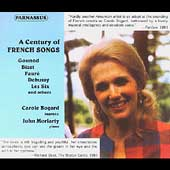 A Century of French Songs - Debussy, etc / Bogard, Moriarty