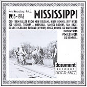 Various Artists: Field Recordings, Vol. 3: Mississippi (1936-1942)