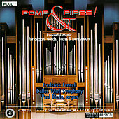 Pomp & Pipes! - Powerful Music for Organ, Wind Symphony, etc
