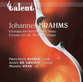 Brahms: Viola Sonatas, Lieder / Xuereb, de Groote, Vitas