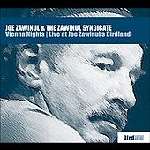 Joe Zawinul/The Zawinul Syndicate: Vienna Nights: Live at Joe Zawinul's Birdland [Digipak]
