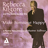 Rebecca Kilgore: Make Someone Happy