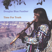 Douglas Blue Feather: Time for Truth