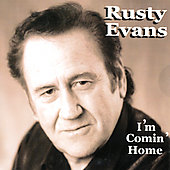 Rusty Evans: I'm Comin' Home