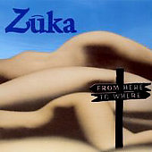 Zuka: From Here to Where *