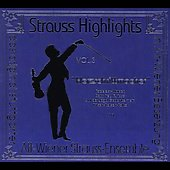 Strauss Highlights Vol 3 / Alt-Wiener Strauss Ensemble