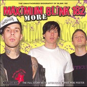 blink-182: More Maximum Blink 182