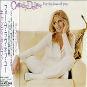 Candy Dulfer: For the Love of You [Japan Bonus Track]