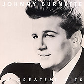 Johnny Burnette: 25 Greatest Hits