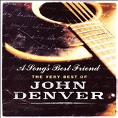 John Denver: Song's Best Friend: The Very Best Of (+ Bonus CD)