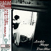 Archie Shepp: True Blue [Remaster]