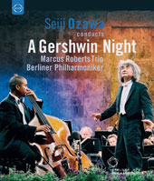 Seiji Ozawa conducts A Gershwin Night - An American in Paris; Rhapsodie in Blue; Concerto in F; Strike Up the Band; I Got Rhythm / Berlin PO [Blu-ray]