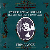 Prima Voce - French Opera / Caruso, Farrar, Journet