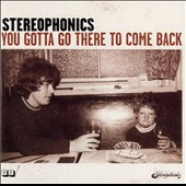 Stereophonics: You Gotta Go There to Come Back [Bonus Track]