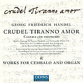 Handel: Crudel tiranno amor / Greenberg, Krapp, Yang
