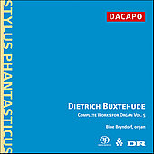 Buxtehude: Complete Works for Organ Vol 5 / Bine Bryndorf